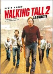 Walking Tall 2. La rivincita di Tripp Reed - DVD