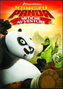 Kung Fu Panda. Mitiche avventure. Vol. 1. L'inganno del coccodrillo - DVD