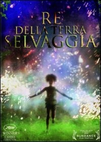 Cover Dvd Re della terra selvaggia. Beasts of the Southern Wild (DVD)