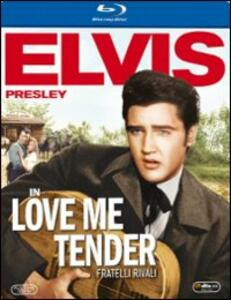 Love me tender. Fratelli rivali di Robert D. Webb - Blu-ray