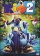 Cover Dvd Rio 2 - Missione Amazzonia