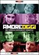 Cover Dvd DVD Amore Oggi