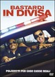 Cover Dvd Bastardi in divisa