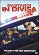 Cover Dvd Bastardi in divisa
