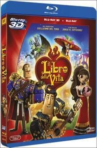 Il libro della vita 3D (Blu-ray + Blu-ray 3D) di Jorge R. Gutiérrez