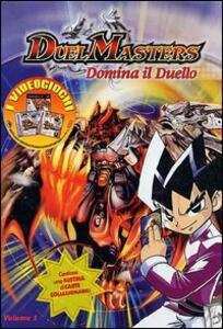 Duel Masters. Vol. 01. Domina il duello - DVD