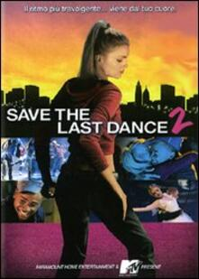 Save the Last Dance 2 di David Petrarca - DVD