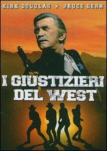 I giustizieri del West di Kirk Douglas - DVD