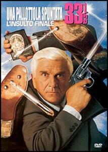 Una pallottola spuntata 33 1/3: l'insulto finale di Peter Segal - DVD