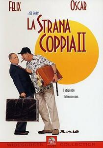 La strana coppia II di Howard Deutch - DVD