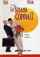 Cover Dvd DVD La strana coppia II