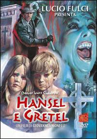 Locandina Hansel e Gretel