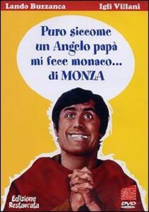Puro siccome un angelo papà mi fece monaco... di Monza di Gianni Grimaldi - DVD