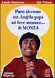 Cover Dvd DVD Puro siccome un angelo papà mi fece monaco... di Monza