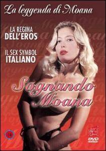 Sognando Moana - DVD