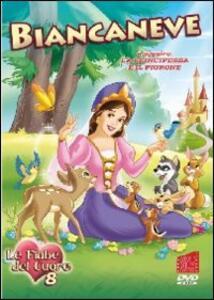 Biancaneve. Le fiabe del cuore. Vol. 8 - DVD