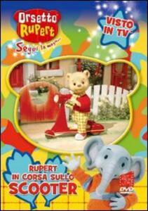 Orsetto Rupert. Vol. 1. In corsa con lo scooter - DVD