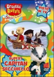 Orsetto Rupert. Vol. 5. Capitan Secchiello - DVD