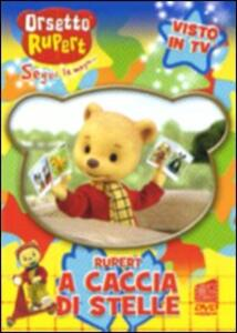 Orsetto Rupert. Vol. 10. A caccia di stelle - DVD