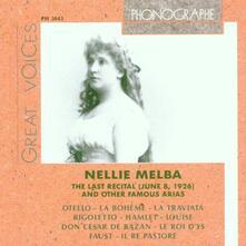 The Last Recital (June 8, 1926) - CD Audio di Nellie Melba