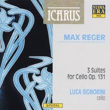 3 suites per violoncello op.131 - CD Audio di Max Reger,Luca Signorini