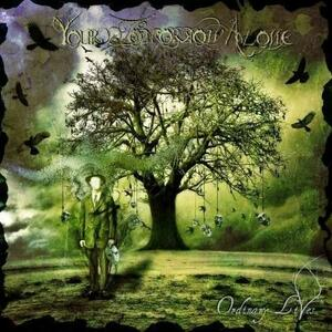 Ordinary Lives - CD Audio di Your Tomorrow Alone