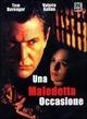 Cover Dvd DVD Una maledetta occasione