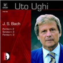 Partite n.2, n.3 - Sonata n.3 - CD Audio di Johann Sebastian Bach,Uto Ughi