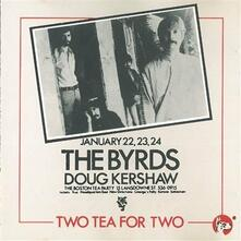 Two Tea for Two - CD Audio di Byrds