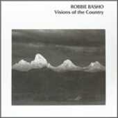 Vinile Visions of the Country Robbie Basho