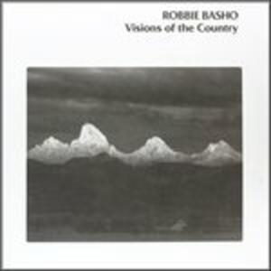 Visions of the Country - Vinile LP di Robbie Basho
