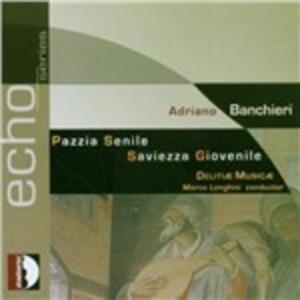 Pazzia senile - CD Audio di Adriano Banchieri
