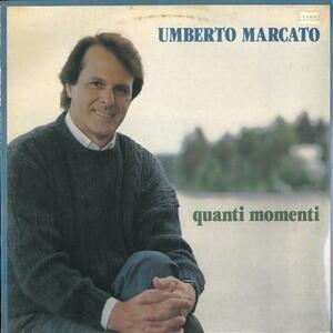 Quanti Momenti - Vinile LP di Umberto Marcato