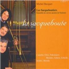 La Sacqueboute - CD Audio di Les Sacqueboutiers,Michel Becquet