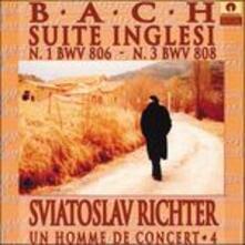 Suites inglesi n.1, n.3 - CD Audio di Johann Sebastian Bach,Sviatoslav Richter