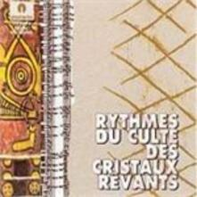 Rythmes Du Culte des Cristaux Revants - CD Audio di Riccardo Nova
