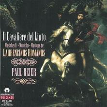 Il cavaliere del liuto - CD Audio di Paul Beier,Laurencinus Romanus