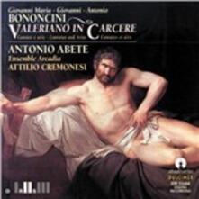 Cantata Valeriano in carcere - CD Audio di Giovanni Maria Bononcini