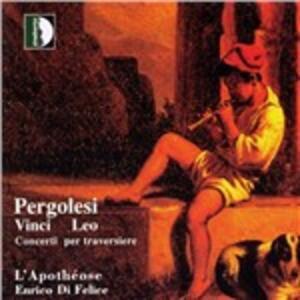 Concerto per Traversiere - CD Audio di Giovanni Battista Pergolesi