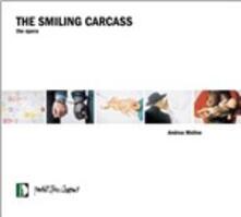 Smiling Carcass - CD Audio di Andrea Molino