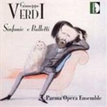 Sinfonie - Balletti - CD Audio di Giuseppe Verdi