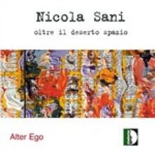Oltre Il Deserto Spazio - CD Audio di Nicola Sani