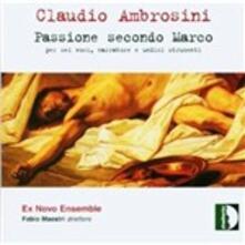 Passione secondo Marco - CD Audio di Claudio Ambrosini