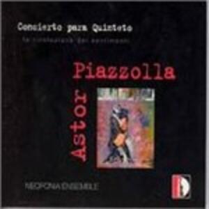 Concierto Para Quinteto - CD Audio di Astor Piazzolla