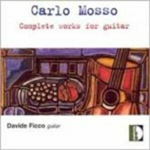 Complete Works for Guitar - CD Audio di Carlo Mosso