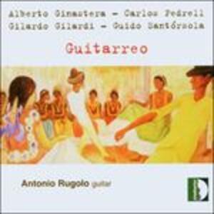 Guitarreo - CD Audio di Alberto Ginastera