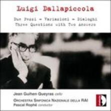 Due pezzi - Variazioni - Dialoghi - Three Questions with Two Answers - CD Audio di Luigi Dallapiccola