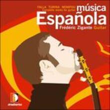 Musica spagnola - CD Audio di Frederic Zigante