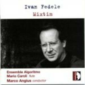 Mixtim - CD Audio di Ivan Fedele