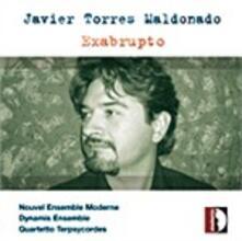 Exabrupto - CD Audio di Javier Torres Maldonado